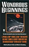 Wondrous Beginnings, , 0756400988