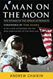 A Man on the Moon: The Voyages of the Apollo Astronauts, Andrew Chaikin, 014311235X