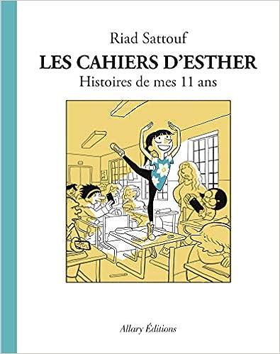Les Cahiers dEsther - tome 2 Histoires de mes 11 ans (02)