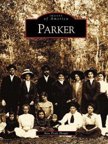 Read Online Parker (FL) (Images of America) PDF
