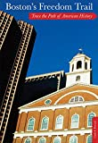 Boston's Freedom Trail, Cindi D. Pietrzyk, 0762772980