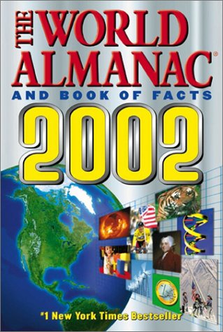 The World Almanac and Book of Facts 2002 by ----