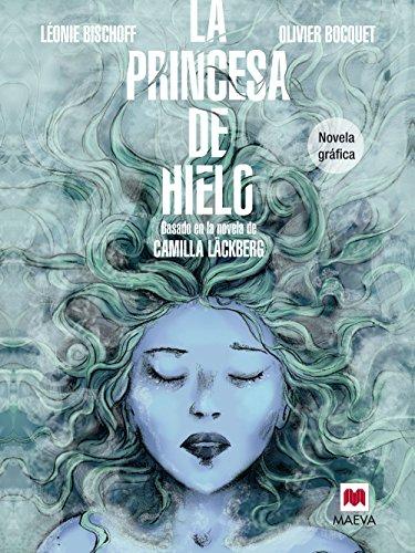 Descargar Libro La Princesa De Hielo Léonie Bischoff