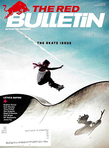 THE RED BULLETIN Magazine June 2019 THE SKATE ISSUE]()