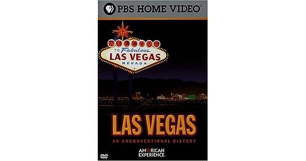 Las Vegas: An Unconventional History