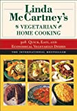 Linda Mccartney's Home Vegetarian Cooking, Linda McCartney, 1611451833