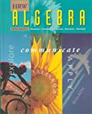 Algebra : Explore, Communicate, and Apply 1997, Schultz, James E., 0030977711