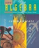 Algebra : Explore, Communicate, and Apply 1997, Schultz, James E., 0030977711