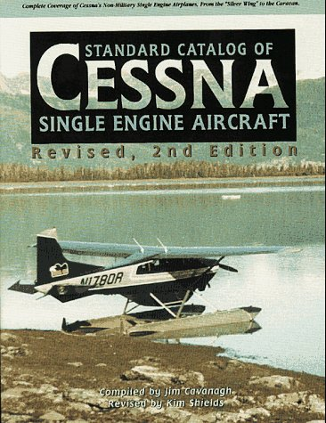 Standard Catalog of Cessna Single Engine - Cessna Single Engine