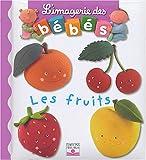 Les Fruits, Nathalie Belineau and Emilie Beaumont, 2215080493