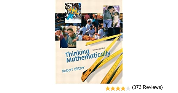 Thinking mathematically 2nd edition robert f blitzer thinking mathematically 2nd edition robert f blitzer 9780130656018 amazon books fandeluxe Choice Image
