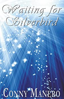 Waiting for Silverbird: The life and career of a Broadway dancer. by [Manero, Conny]