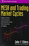 MESA and Trading Market Cycles, John F. Ehlers, 0471549436