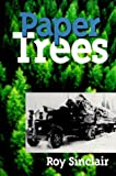 Paper Trees, Roy Sinclair, 0920576788