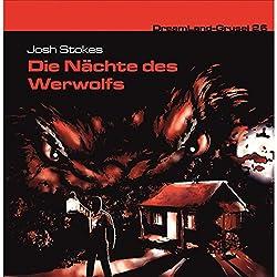 Die Nächte des Werwolfs (Dreamland Grusel 26)
