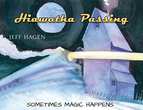 Hiawatha Passing: Sometimes Magic Happens