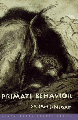 Primate Behavior: Poems (Grove Press Poetry Series)