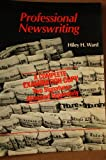 Professional Newswriting, Ward, Hiley H., 0155720104