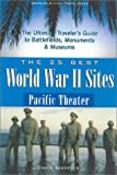 25 Best World War II Sites Pacific Theater (Greenline Historic Travel)