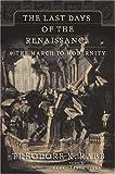 The Last Days of the Renaissance, Theodore K. Rabb, 0465068014