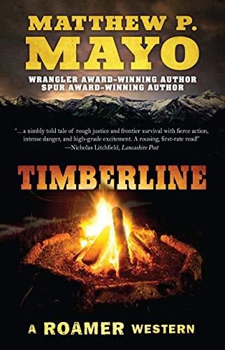 Timberline Series - Timberline (A Roamer Western)