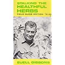 Stalking the Healthful Herbs (Field Guide Edition)