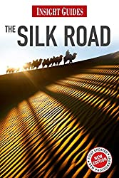 Insight Guides: Silk Road
