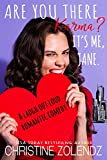 Are You There, Karma? It's Me, Jane.: A Laugh Out Loud Romantic Comedy (The Awkward Adventures of Jane Nash Book 1)