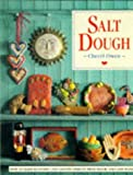 Salt Dough: How to Make Beautiful and Lasting Objects, from Flour, Salt and Water