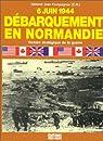 6 juin 1944, débarquement en Normandie : Victoire stratégique de la guerre par Compagnon