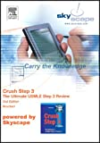 Crush Step 3 Skyscape CD-ROM PDA : The Ultimate USMLE Step 3 Review, Brochert, Adam, 1560536543