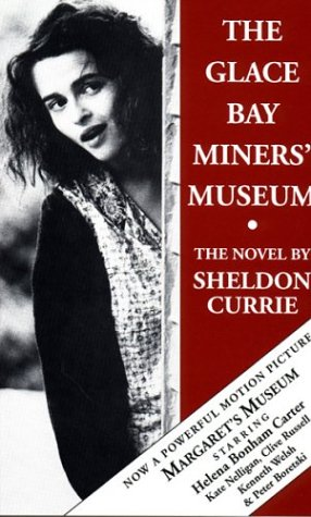 Glace Bay (The Glace Bay Miners' Museum: The novel)