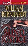 Front cover for the book Blind Justice by William Bernhardt