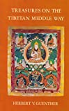 Treasures on the Tibetan Middle Way, Herbert V. Guenther, 0394731751