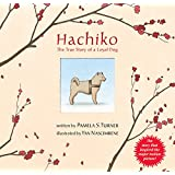 Hachiko: The True Story of a Loyal Dog
