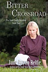 Bitter Crossroad (The Zook Family Revisited) (Volume 2)
