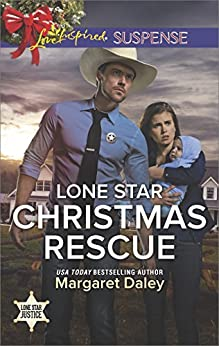 Lone Star Christmas Rescue (Lone Star Justice) by [Daley, Margaret]