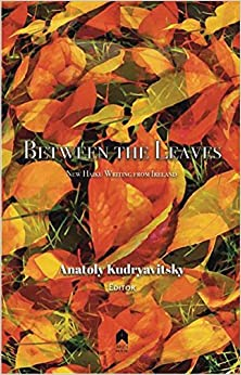 Book Between the Leaves: New Haiku Writing from Ireland