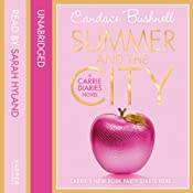 Summer and the City (The Carrie Diaries, Book 2) | Candace Bushnell