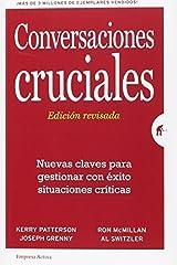 Conversaciones cruciales. Ed. revisada (Spanish Edition) by Kerry Patterson (2016-05-31) Paperback