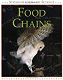 Food Chains, Peter D. Riley, 0531153673