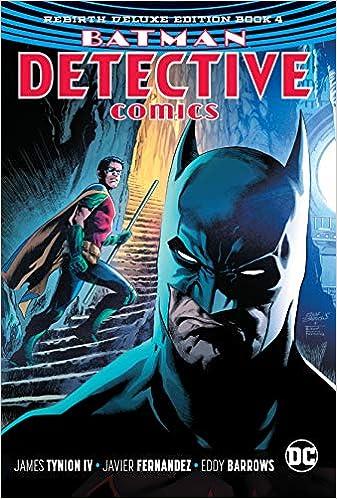10cacce46030 Amazon.com  Batman  Detective Comics  The Rebirth Deluxe Edition Book 4  (9781401289102)  James Tynion IV