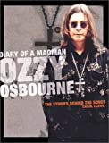 img - for Diary of a Madman: Ozzy Osbourne:The Stories Behind the Songs (Stories Behind Every Song) book / textbook / text book