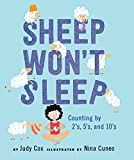 img - for Sheep Won't Sleep: Counting by 2s, 5s, and 10s book / textbook / text book