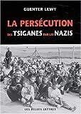 La Persecution des Tsiganes Par les Nazis, Lewy, Guenter, 2251380647