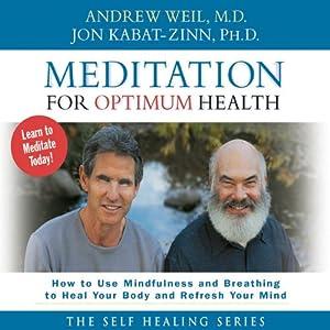 Meditation for Optimum Health Audiobook
