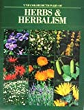 VNR Color Dictionary of Herbs and Herbalism, Malcolm Stuart, 0442283385