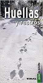 Huellas Y Rastros Guia De Bolsillo Guías De Bolsillo: Amazon.es: Durantel, Pascal: Libros
