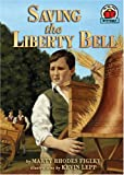 Saving the Liberty Bell (On My Own History (Paperback))