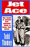 Jet Ace, Tedd Thomey, 0759250871